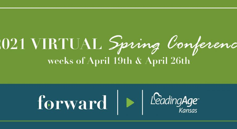 2021 virtual spring conference Forward Leading Age Kansas logo